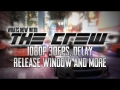 What's New With: The Crew #5 | 1080p 30fps, Cause of Delay + Release