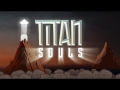 Titan Souls TD - Universal - HD Gameplay Trailer