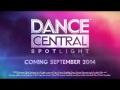 DANCE CENTRAL Spotlight Gameplay Trailer [E3 2014]