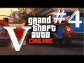 Grand Theft Auto 5 Online (GTA 5) Gameplay #4