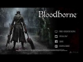 BLOODBORNE   Trailer 2014