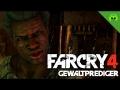 FAR CRY 4 # 3  - Gewaltprediger «» Let's Play Far Cry 4 | HD Gameplay