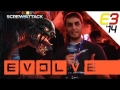 Three Words: Evolve is amazing! | E3 2014 Day 3 | ScrewAttack!