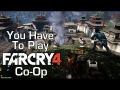 Why You Have To Play Co-op - Far Cry 4