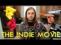 E3: THE INDIE MOVIE (TRAILER)