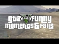 GTA 5 FUNNY MOMENTS & FAILS