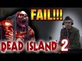 E3 2014 Dead Island 2 Trailer Fail