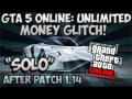 "GTA 5 Online: ""SOLO"" Unlimited Money Glitch! (AFTER PATCH 1.14) (GTA 5 FAST & EASY) 1.14 (WizHD)"