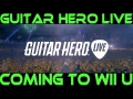 Guitar Hero Live Coming to Wii U!