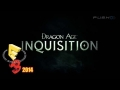"Dragon Age: Inquisition (PS3/PS4) E3 2014 ""Lead Them Or Fall"" Trailer"