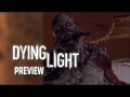 Dying Light - First Impressions