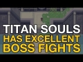 Titan Souls Gameplay - It has some excellent boss fights