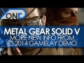 Metal Gear Solid V - More New Info from E3 2014 Gameplay Impressions!
