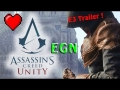Assassin's Creed Unity - E3 Official Cinematic Trailer [HD]