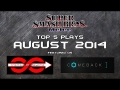 Best of Smash: Top 5 Super Smash Bros Melee Plays of August 2014