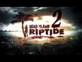 Dead Island Riptide | Let's Play en Español | Capitulo 2