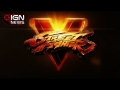 Street Fighter 5 Exclusively on PS4 and PC - IGN News
