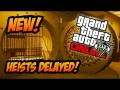 GTA 5 Online - Heists Update DLC Release Date Delayed! (GTA 5 DLC)