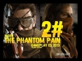 Metal Gear Solid V GamePlay 2# E3 2014
