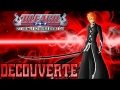 Découverte | Bleach : Soul Resurreccion