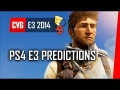 5 Biggest PS4 Predictions - Sony E3 2014