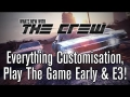 What's New With: The Crew #8 | Everything Customisation, Route 909 & E3 Predictions