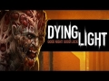 DYING LIGHT: Gameplay Walkthrough Part 1 Survival ZOMBIE Horror [HD] PS4 / XBOX ONE / PC