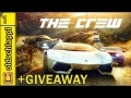 THE CREW Walkthrough | Let's Play | Gameplay + GIVEAWAY Part 1 (PC/PS4) HD Playthrough