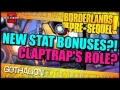 Borderlands The Pre-Sequel: NEW STAT BONUSES?! Claptraps Role?