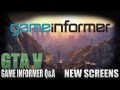 GTA 5 - GAME INFORMER NEWS!!