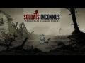 (Découverte) Soldats Inconnus - Mémoires de la Grande Guerre
