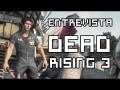 Entrevista E3 2014 - Dead Rising 3 (para PC)