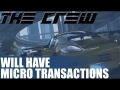 The Crew News - Ubisoft Reveals Will Have Optional Micro Transactions To Unlock Parts - Info