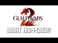 Guild Wars 2: What Happened?