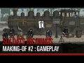 Soldats Inconnus - Making-of #2 : Gameplay