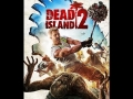 Dead Island 2 Trailer - Trailer Song  [FULL]