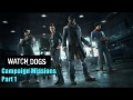 Watch Dogs - Campaign Walkthrough Part 1 The Division & Rainbow Six Seige E3 Review