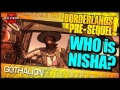 Borderlands The Pre-Sequel: Who is Nisha?