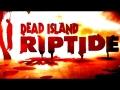 SONY ANUNCIA DEAD ISLAND 2 RIPTIDE